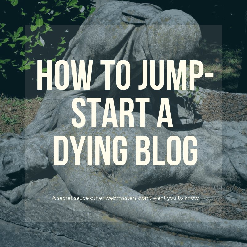 How to Jump-Start a Dying Blog