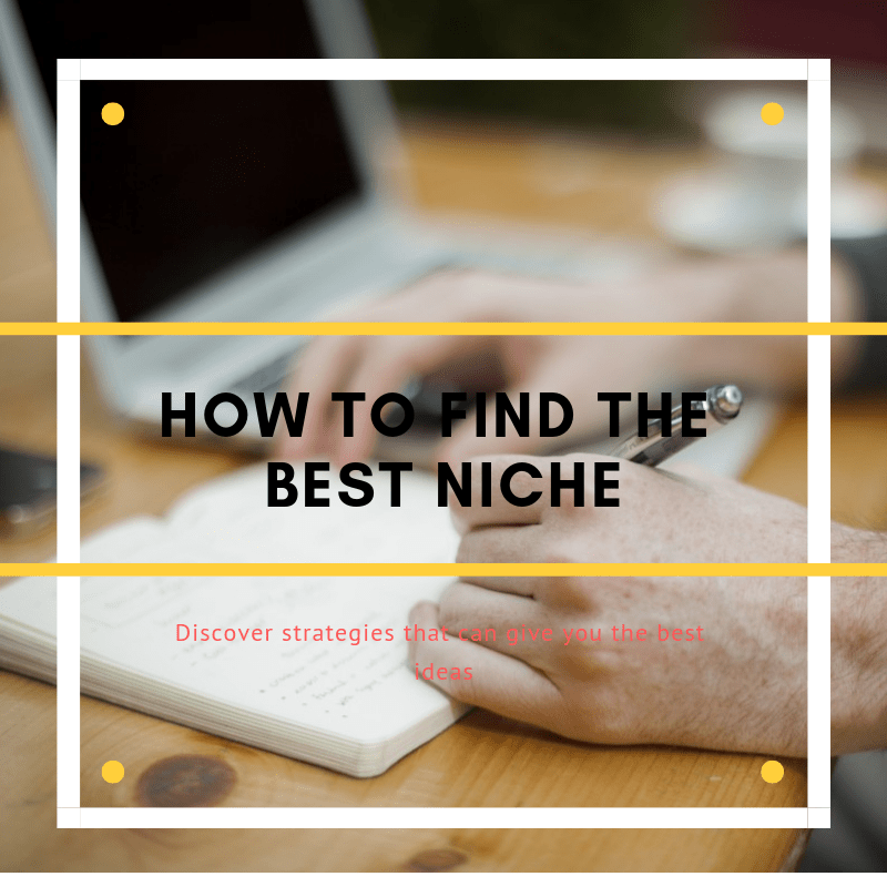 4 different tips on how to find your niche